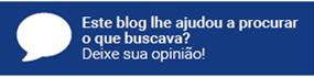 Este Blog ajudou a procurar o que buscava? Deixe sua opinião!